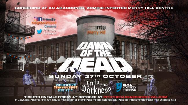 Horror classic Dawn of the Dead will be screened at Merry Hill on Sunday, October 27.
