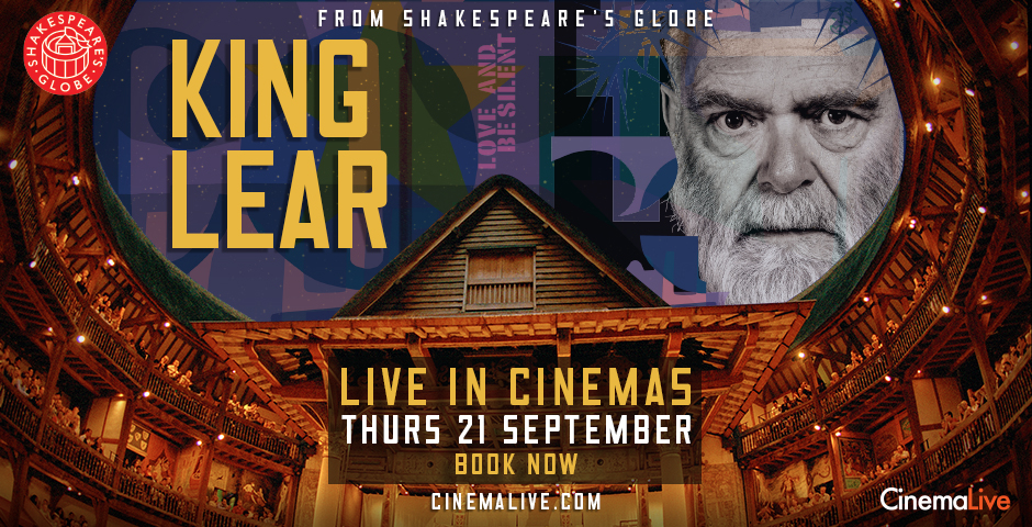 Live from Globe Theatre London: KING LEAR